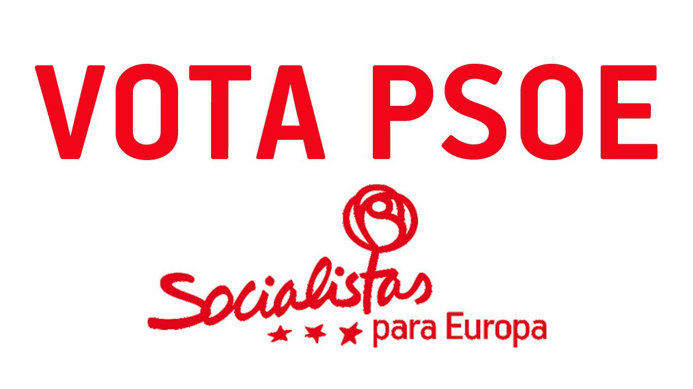 VOTA PSOE SOCIALISTAS PARA EUROPA